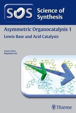 Science of Synthesis: Asymmetric Organocatalysis Vol. 1 von Beeson,  Teresa, Benohoud,  Meryem, Bode,  Jeffrey W., Chen,  S., Christmann,  Mathias