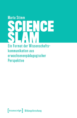 Science Slam von Stimm,  Maria