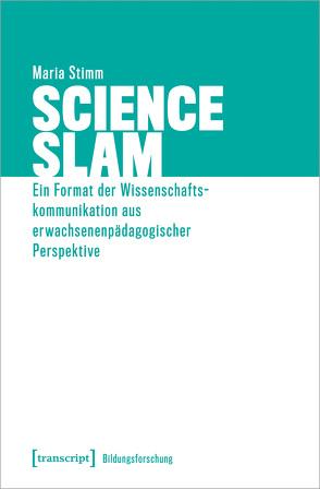 Science Slam von Stimm,  Maria