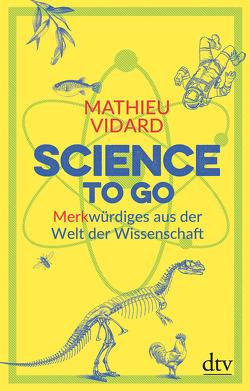 Science to go von Pinnow,  Jörn, Vidard,  Mathieu