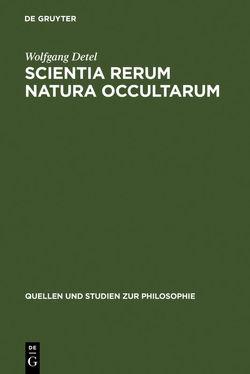 Scientia rerum natura occultarum von Detel,  Wolfgang