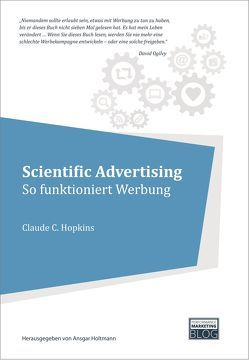 Scientific Advertising von Holtmann,  Ansgar, Hopkins,  Claude C.
