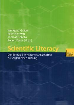 Scientific Literacy von Evans,  Robert H., Gräber,  Wolfgang, Koballa,  Thomas R., Nentwig,  Peter