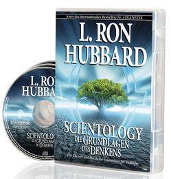 Scientology, Die Grundlagen des Denkens, Audio-CD von Hubbard,  L. Ron