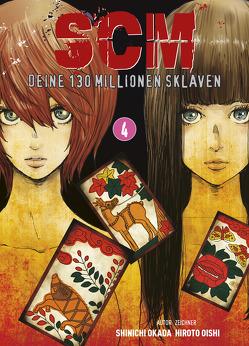 SCM – Deine 130 Millionen Sklaven von Oishi,  Hiroto, Okada,  Shinichi