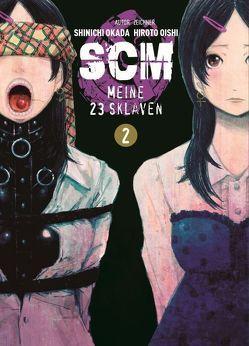 SCM – Meine 23 Sklaven von Oishi,  Hiroto, Okada,  Shinichi