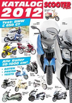 Scooter Katalog 2012 von Wagner,  Reinhold, Wimme,  Günter