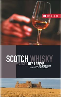 Scotch Whisky von Schobert,  Walter