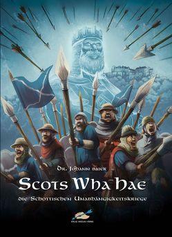 Scots Wha Hae von Baier,  Johann