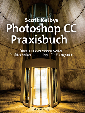 Scott Kelbys Photoshop CC-Praxisbuch von Kelby,  Scott, Kommer,  Christoph