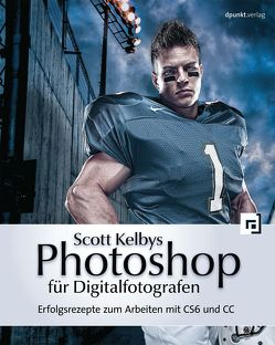 Scott Kelbys Photoshop für Digitalfotografen von Kelby,  Scott, Koch,  Claudia