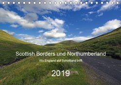 Scottish Borders und Northumberland (Tischkalender 2019 DIN A5 quer) von Stobbe,  Lothar