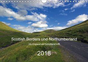 Scottish Borders und Northumberland (Wandkalender 2018 DIN A4 quer) von Stobbe,  Lothar
