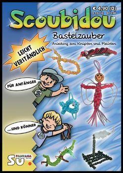 Scoubidou – Bastelzauber von Eisenhauer,  Wiltrud, Steiner,  Michael, Sturm,  Christiane