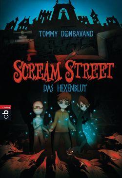 Scream Street – Das Hexenblut von Donbavand,  Tommy, Panskus,  Janka