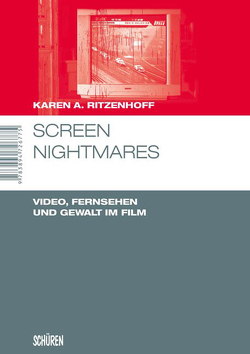 Screen Nightmares von Ritzenhoff,  Karen A