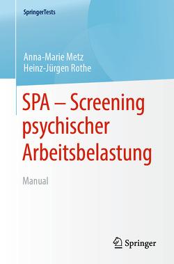 Screening psychischer Arbeitsbelastung von Metz,  Anna Marie, Rothe,  Heinz-Jürgen