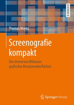 Screenografie kompakt von Moritz,  Thomas