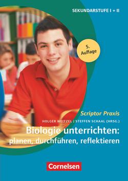 Scriptor Praxis / Biologie unterrichten: planen, durchführen, reflektieren (5. Auflage) von Baisch,  Petra, Meisert,  Anke, Schaal,  Sonja, Schaal,  Steffen, Spörhase,  Ulrike, Weitzel,  Holger