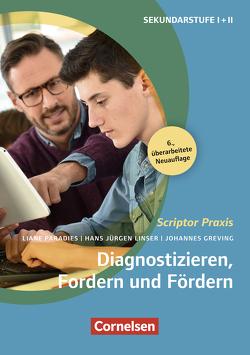 Scriptor Praxis: Diagnostizieren, Fordern und Fördern (6., überarbeitete Auflage) von Greving,  Johannes, Linser,  Hans-Jürgen, Paradies,  Liane