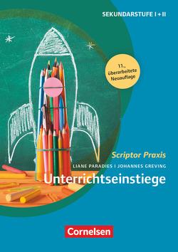 Scriptor Praxis / Unterrichts-Einstiege (11. Auflage) von Greving,  Johannes, Paradies,  Liane