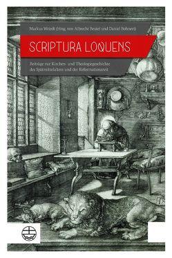 Scriptura loquens von Beutel,  Albrecht, Bohnert,  Daniel, Wriedt,  Markus
