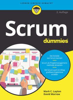 Scrum für Dummies von Haselier,  Rainer G., Layton,  Mark C.