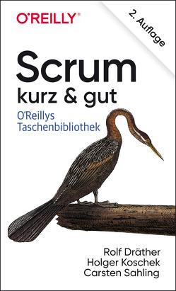 Scrum – kurz & gut von Dräther,  Rolf, Koschek,  Holger, Sahling,  Carsten