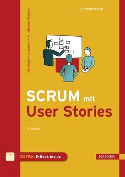Scrum mit User Stories von Wirdemann,  Ralf