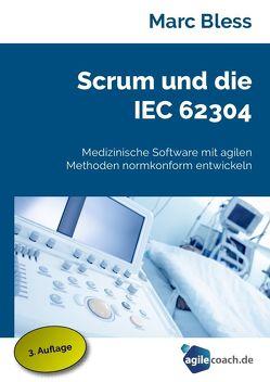 Scrum und die IEC 62304 von Bleß,  Marc
