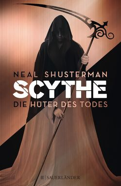 Scythe – Die Hüter des Todes von Kurbasik,  Pauline, Lutze,  Kristian, Shusterman,  Neal