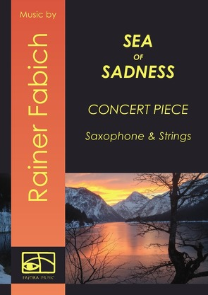 Sea of Sadness – Concert Piece von Fabich,  Dr. Rainer