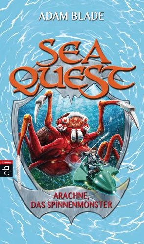 Sea Quest – Arachne, das Spinnenmonster von Blade,  Adam, Gallus,  Christine