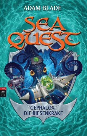 Sea Quest – Cephalox, die Riesenkrake von Blade,  Adam, Gallus,  Christine