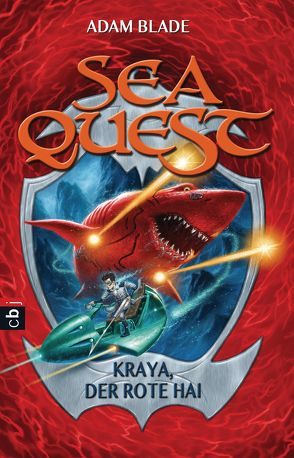 Sea Quest – Kraya, der rote Hai von Blade,  Adam, Gallus,  Christine