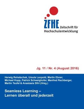 Seamless Learning von Ebner,  Martin, Kopp,  Michael, Leopold,  Ursula, Rechberger,  Manfred, Rehatschek,  Herwig, Schweighofer,  Patrick, Sfiri,  Anastasia, Teufel,  Martin