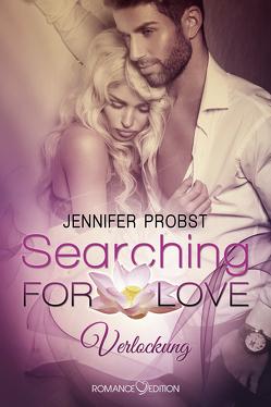Searching for Love: Verlockung von Probst,  Jennifer