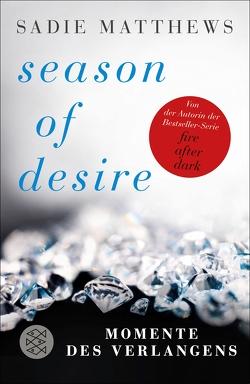 Season of Desire von Kruse,  Tatjana, Matthews,  Sadie