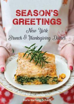 Season's Greetings – New York Brunch & Thanksgiving Dinner von Hartung-Schach,  Doris