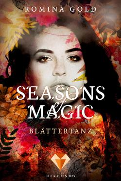 Seasons of Magic: Blättertanz von Gold,  Romina