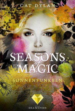 Seasons of Magic: Sonnenfunkeln von Dylan,  Cat