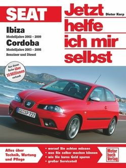 Seat Ibiza / Cordoba 6L Benziner und Diesel von Korp,  Dieter