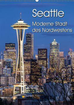 Seattle – Moderne Stadt des Nordwestens (Wandkalender 2019 DIN A2 hoch) von Klinder,  Thomas