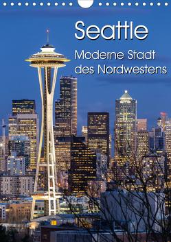 Seattle – Moderne Stadt des Nordwestens (Wandkalender 2021 DIN A4 hoch) von Klinder,  Thomas