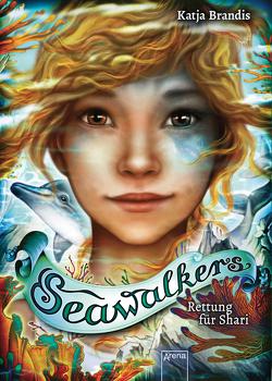 Seawalkers (2). Rettung für Shari von Brandis,  Katja, Carls,  Claudia