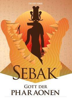 Sebak – Gott der Pharaonen von Voigt,  G