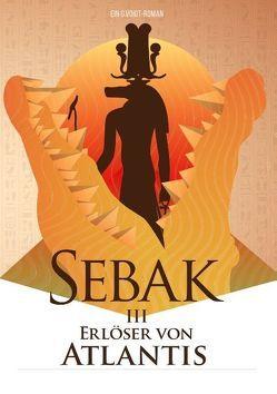 Sebak III – Erlöser von Atlantis von Voigt,  G