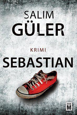 Sebastian von Güler,  Salim
