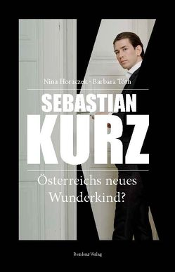 Sebastian Kurz von Gruber,  Reinhard P, Horaczek,  Nina, Tóth,  Barbara