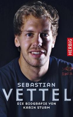 Sebastian Vettel von Sturm,  Karin